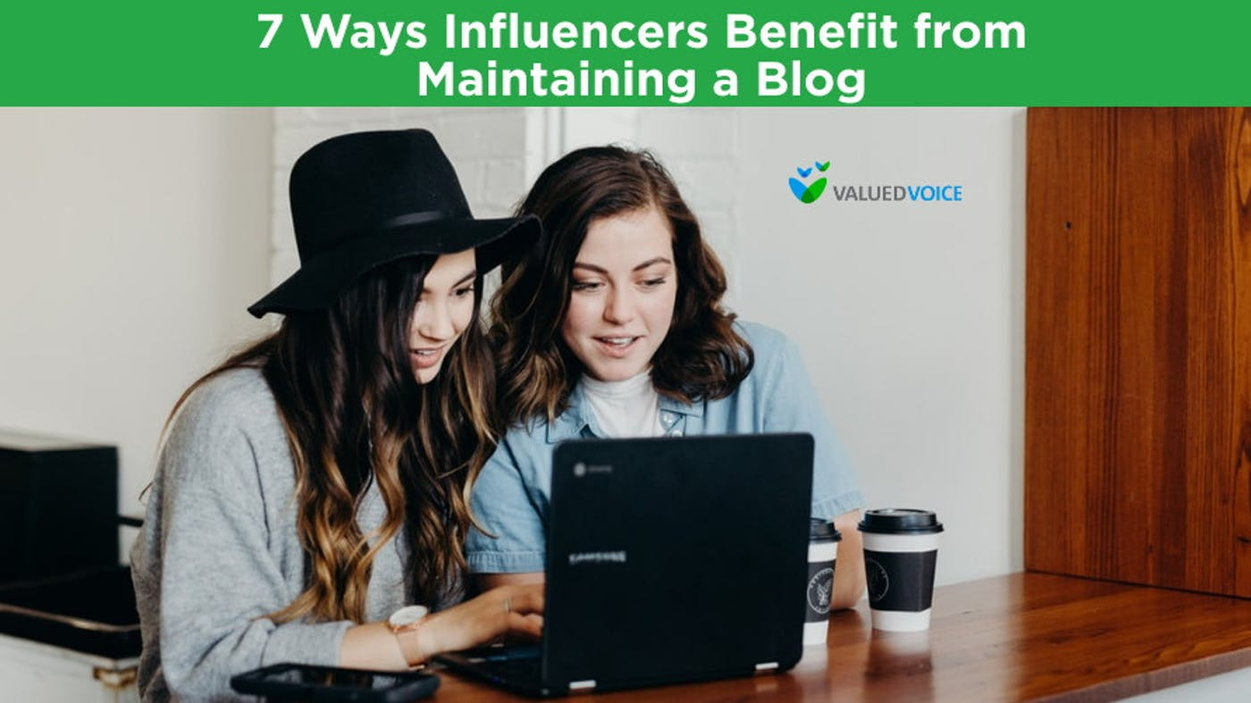 7 Ways Influencers Benefit from Maintaining a Blog