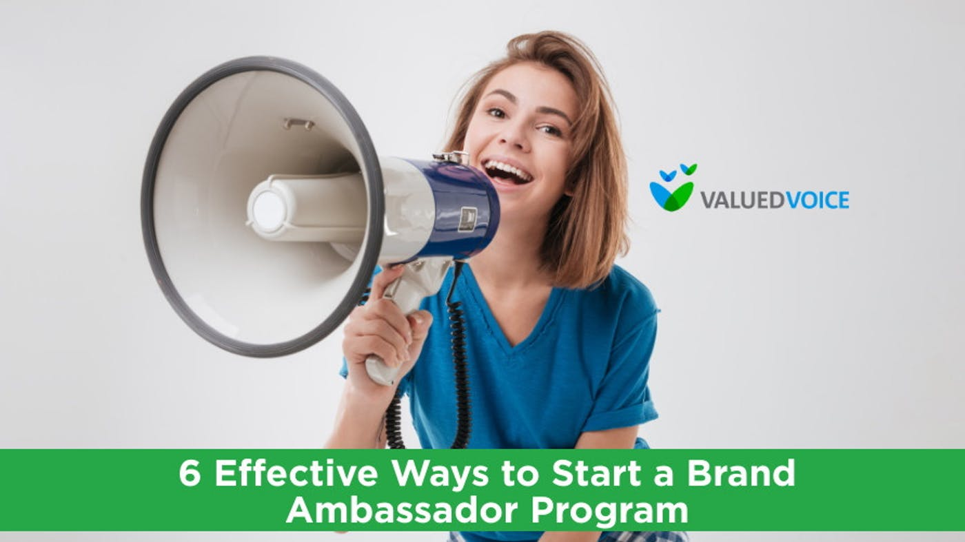 6 Effective Ways to Start a Brand Ambassador Program