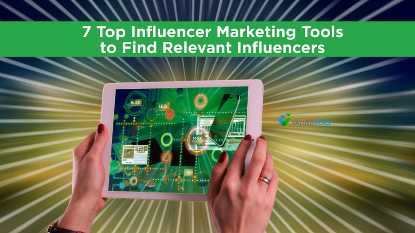 7 Top Influencer Marketing Tools to Find Relevant Influencers