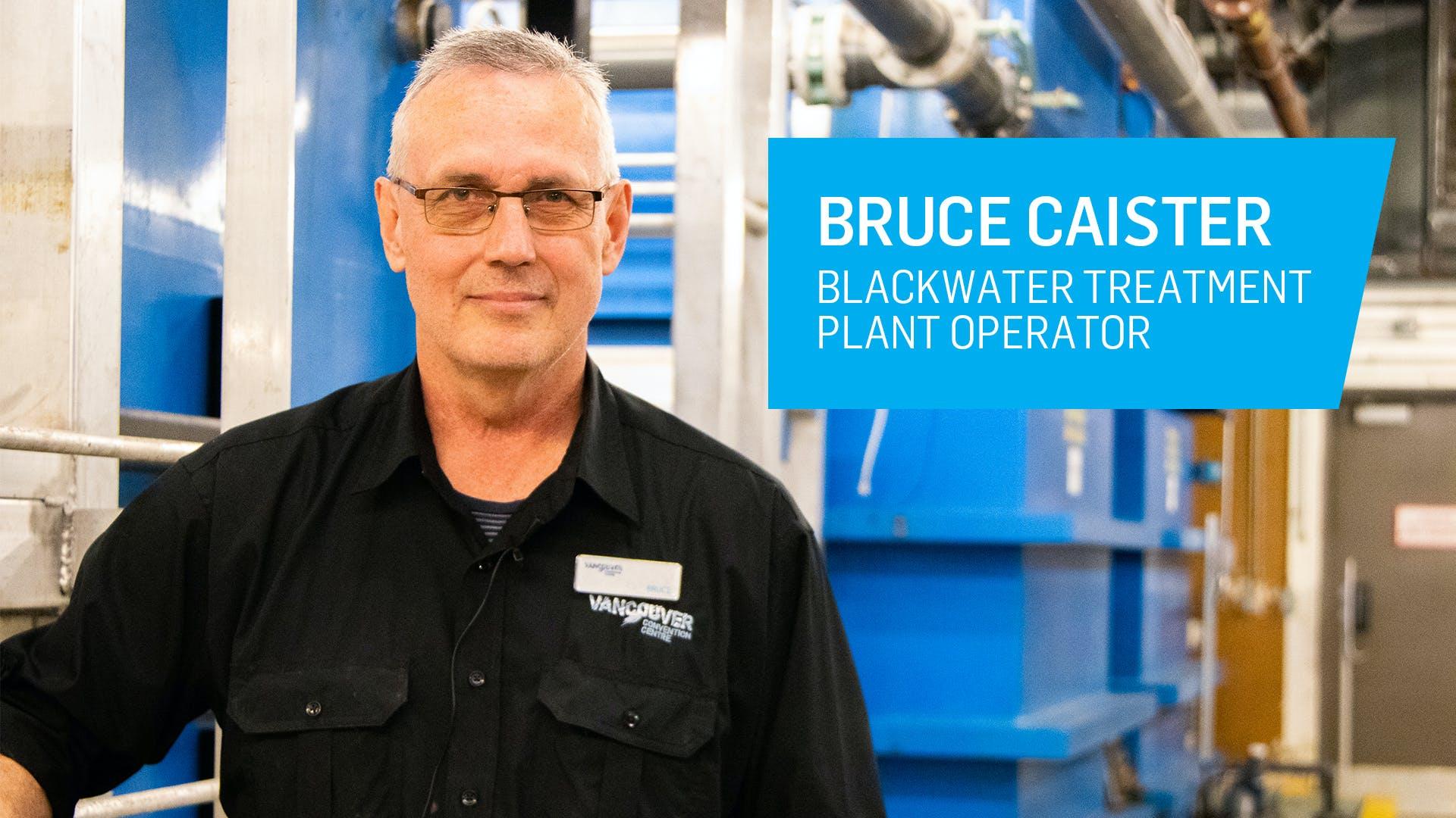Bruce Caister: Blackwater Treatment Operator