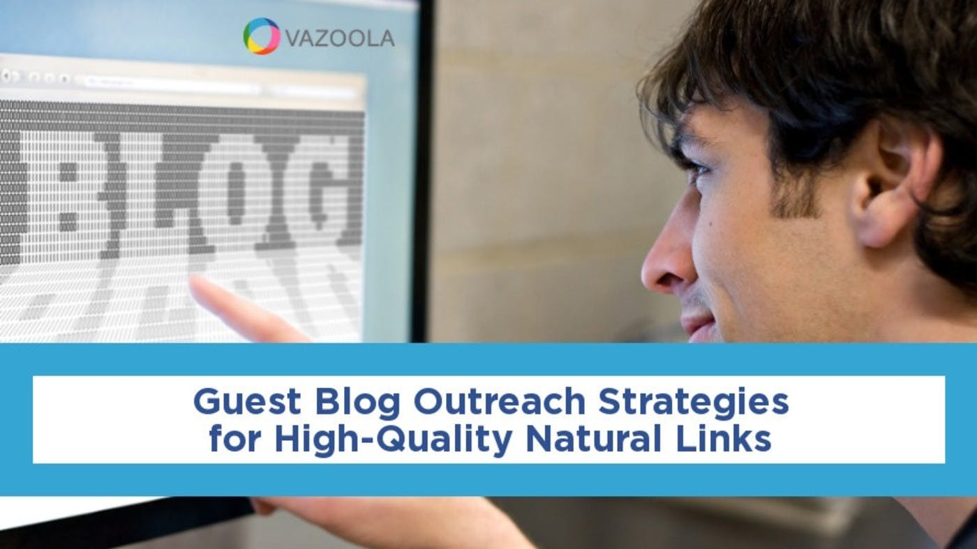 Guest Blog Outreach Strategies for High-Quality Natural Links