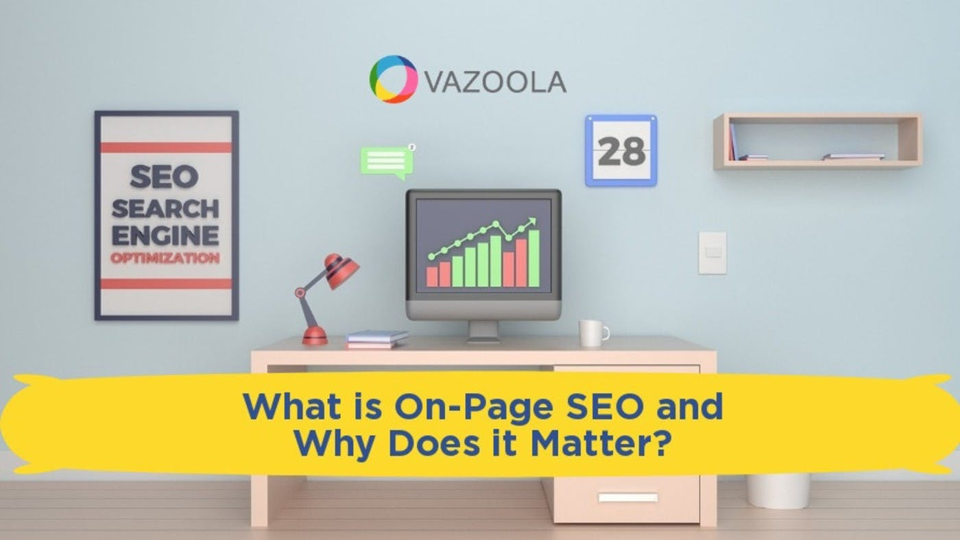 What is On-Page SEO and Why Does it Matter?