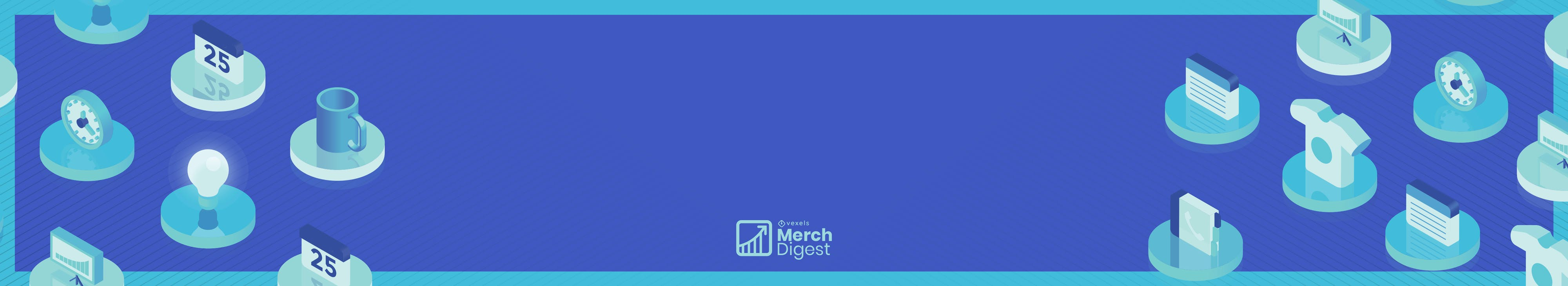 Background with merch elements you can find in a Merch Digest