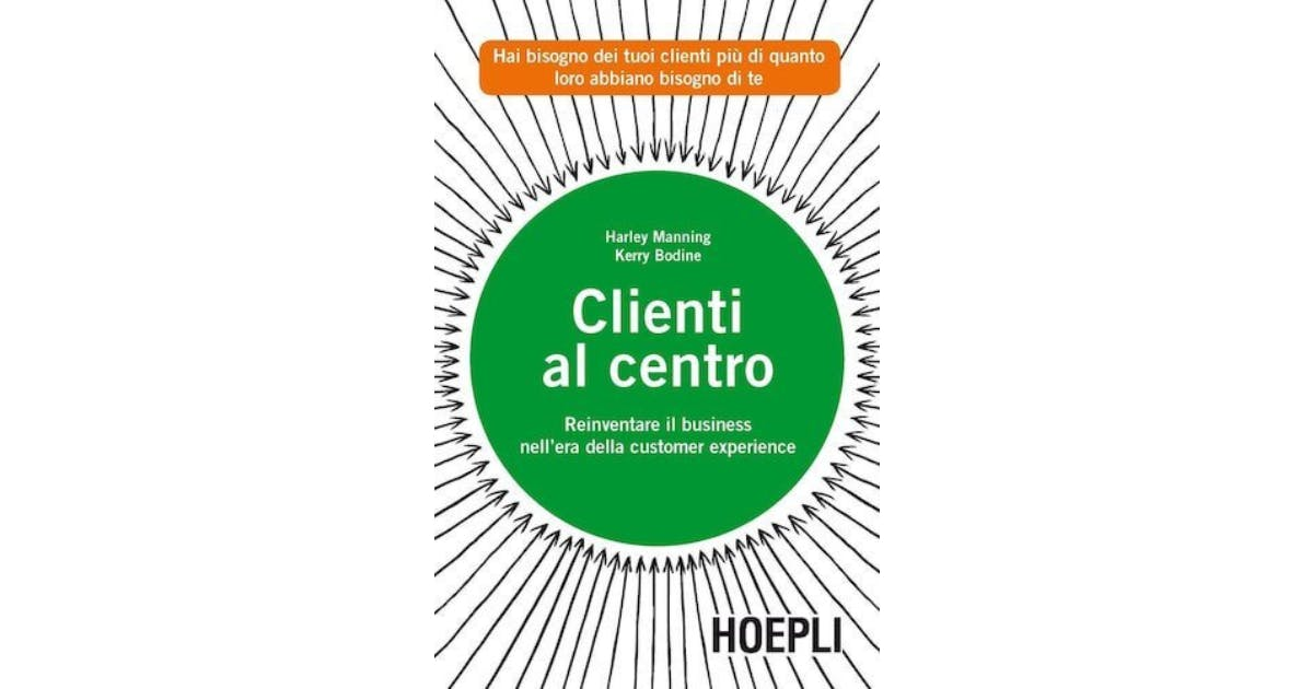 migliori libri per imprenditori clienti al centro di manning bodine