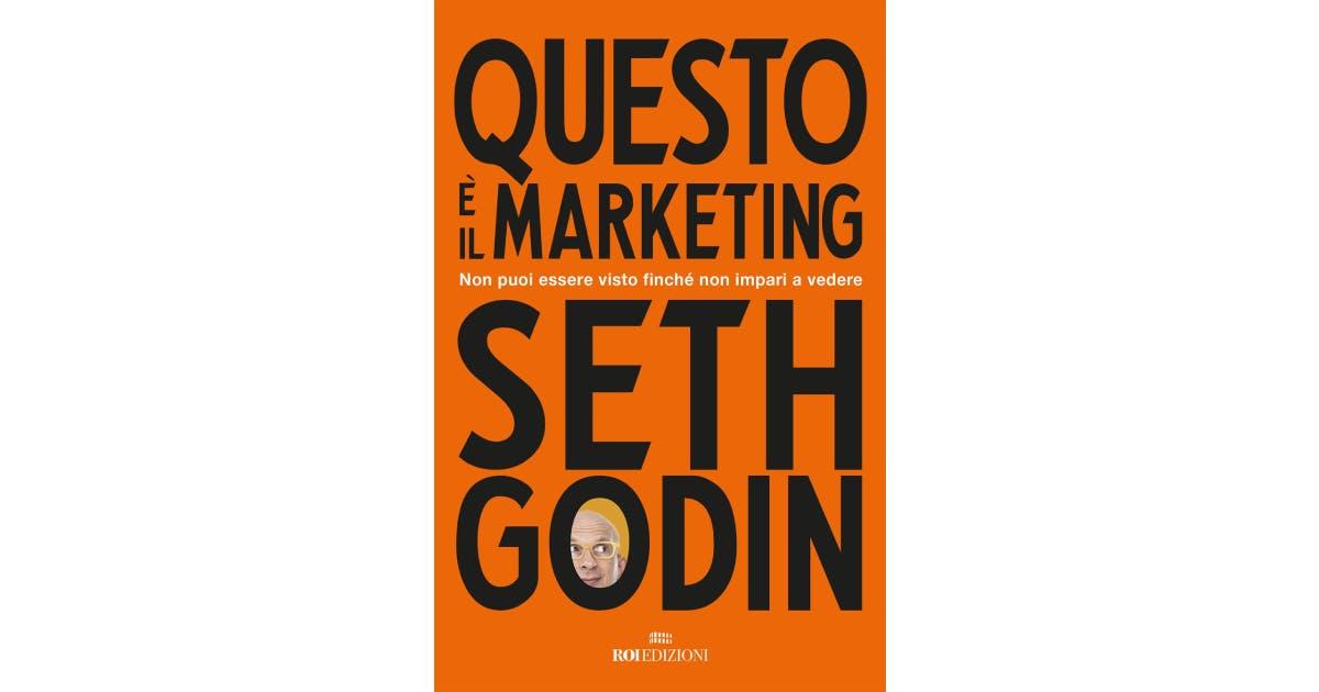 migliori libri per imprenditori questo è il marketing seth godin