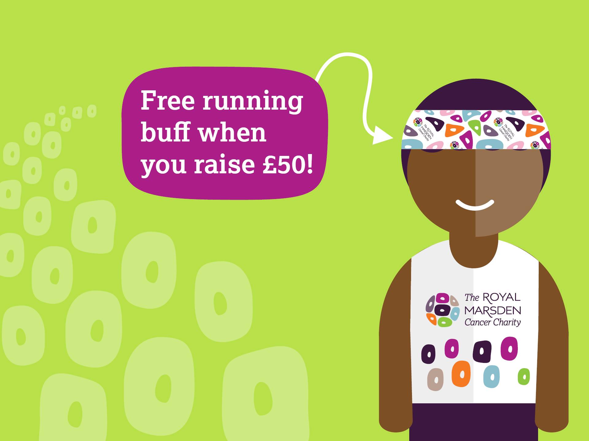 Cartoon showing a person wearing a running buff and a sign with arrow saying 'Free running buff when you raise £50'