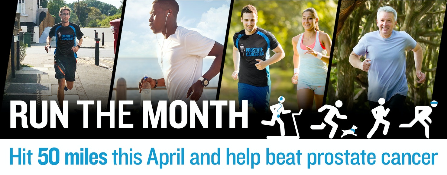 Run the Month - hit 50 miles this April and help beat prostate cancer