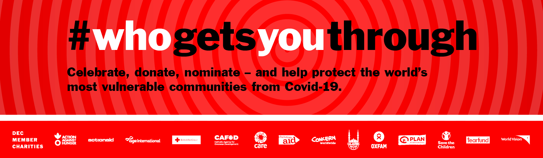 DEC Who Gets You Through - Celebrate, Donate, Nominate