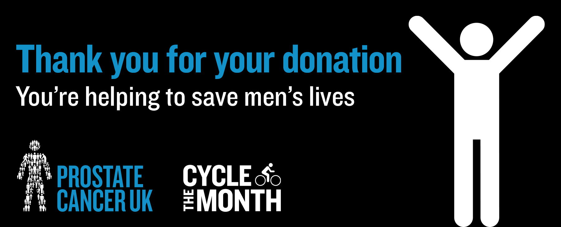 Prostate Cancer Uk - Thank you for your donation.  You're helping us save men's lives.