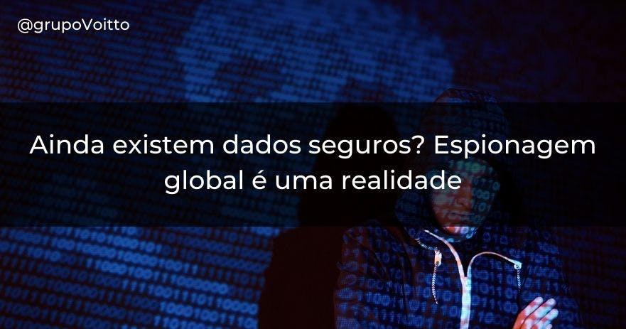 Espionagem de dados pelo mundo