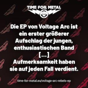 Die EP von Voltage Arc ist ein erster größerer Aufschlag der jungen, enthusiastischen Band […] Aufmerksamkeit haben sie auf jeden Fall verdient.