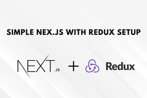 The simple way to set up Redux with Next.js + ReduxDebugger