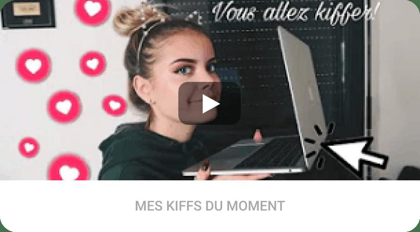 MES KIFFS DU MOMENT