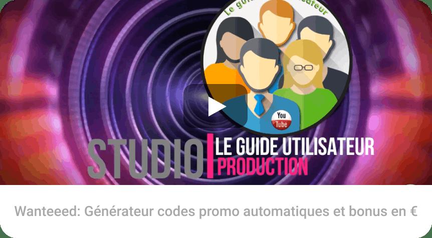 Wanteeed: Générateur codes promo automatiques et bonus en €