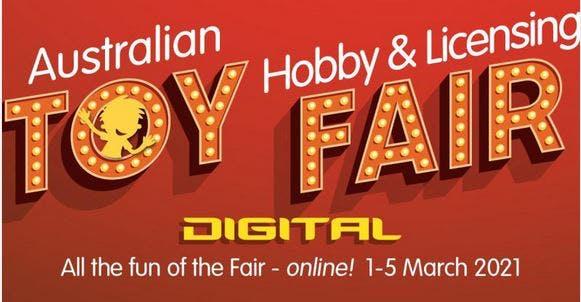 Australian Toy Hobby and Licensing Fair Digital 2021