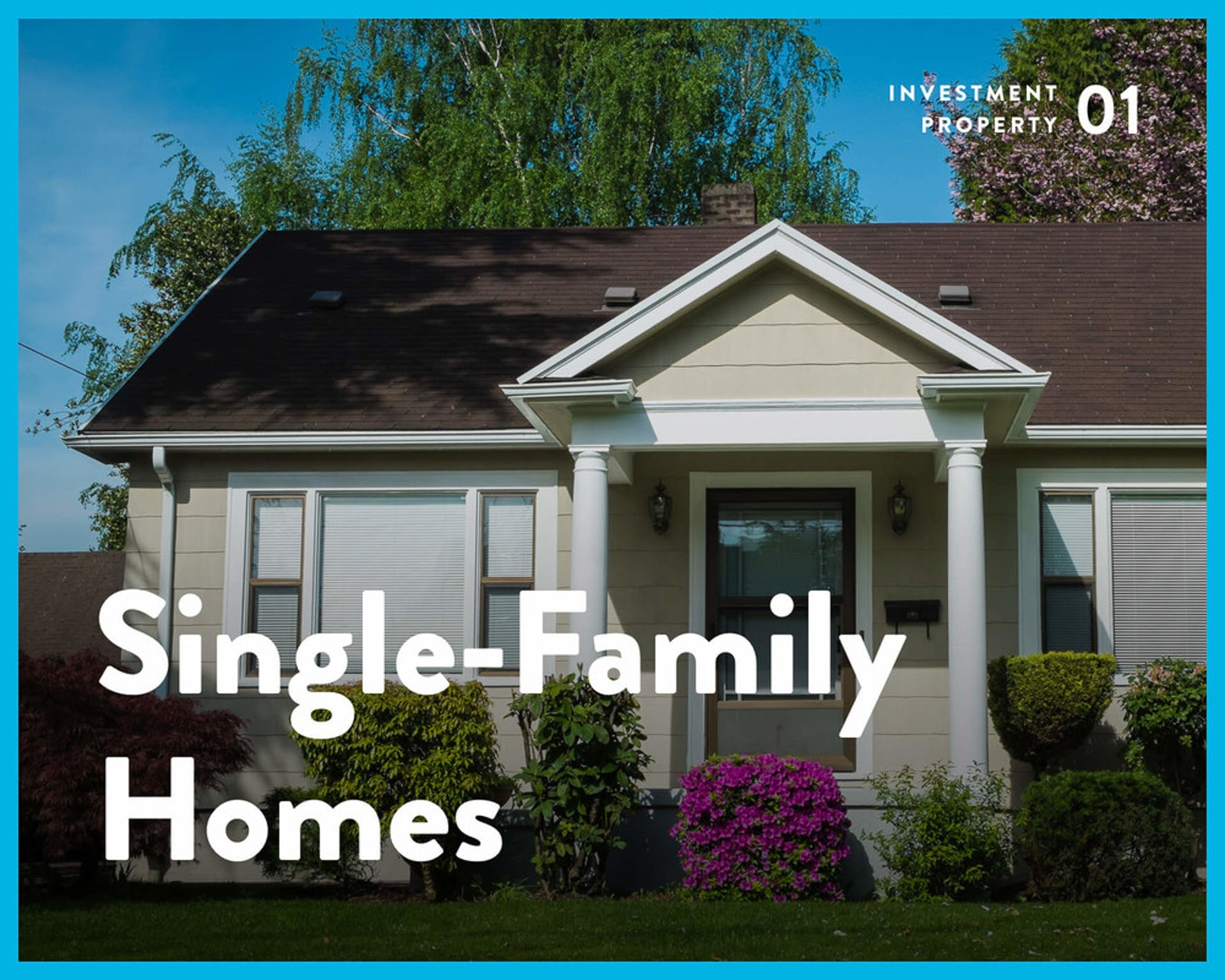 Investing in real estate single-family homes