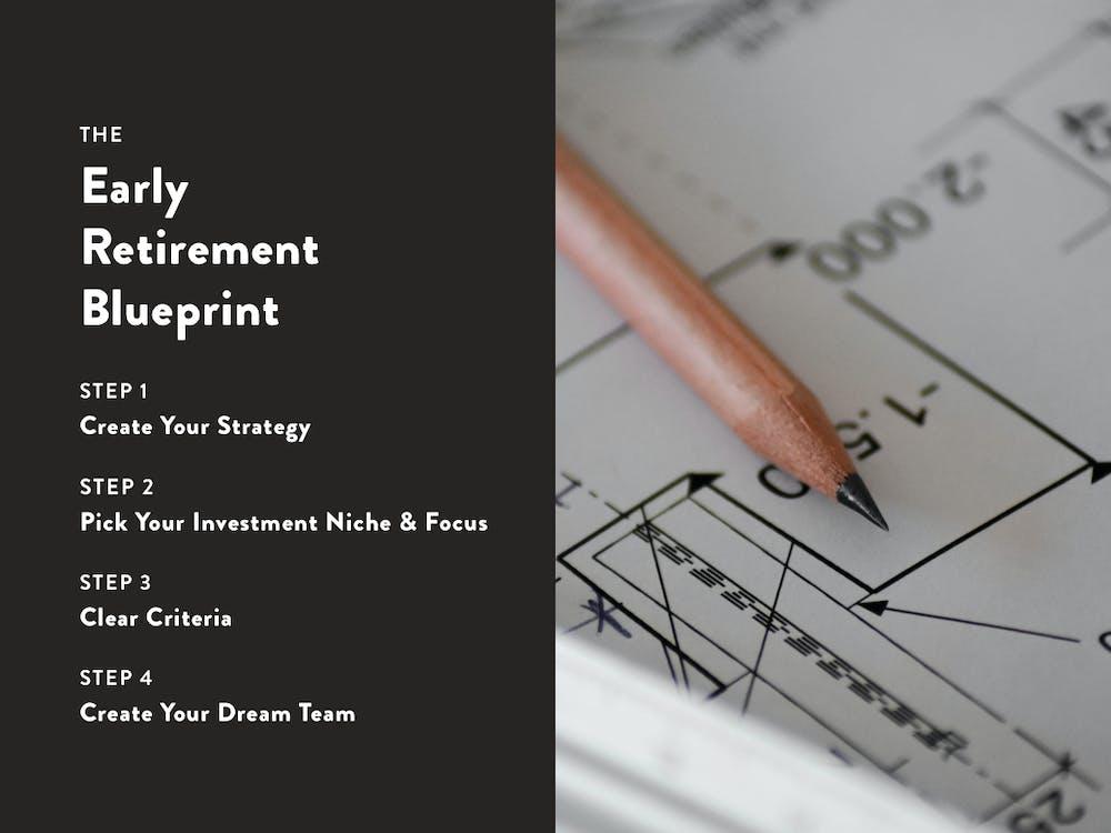 4 Step early retirement blueprint