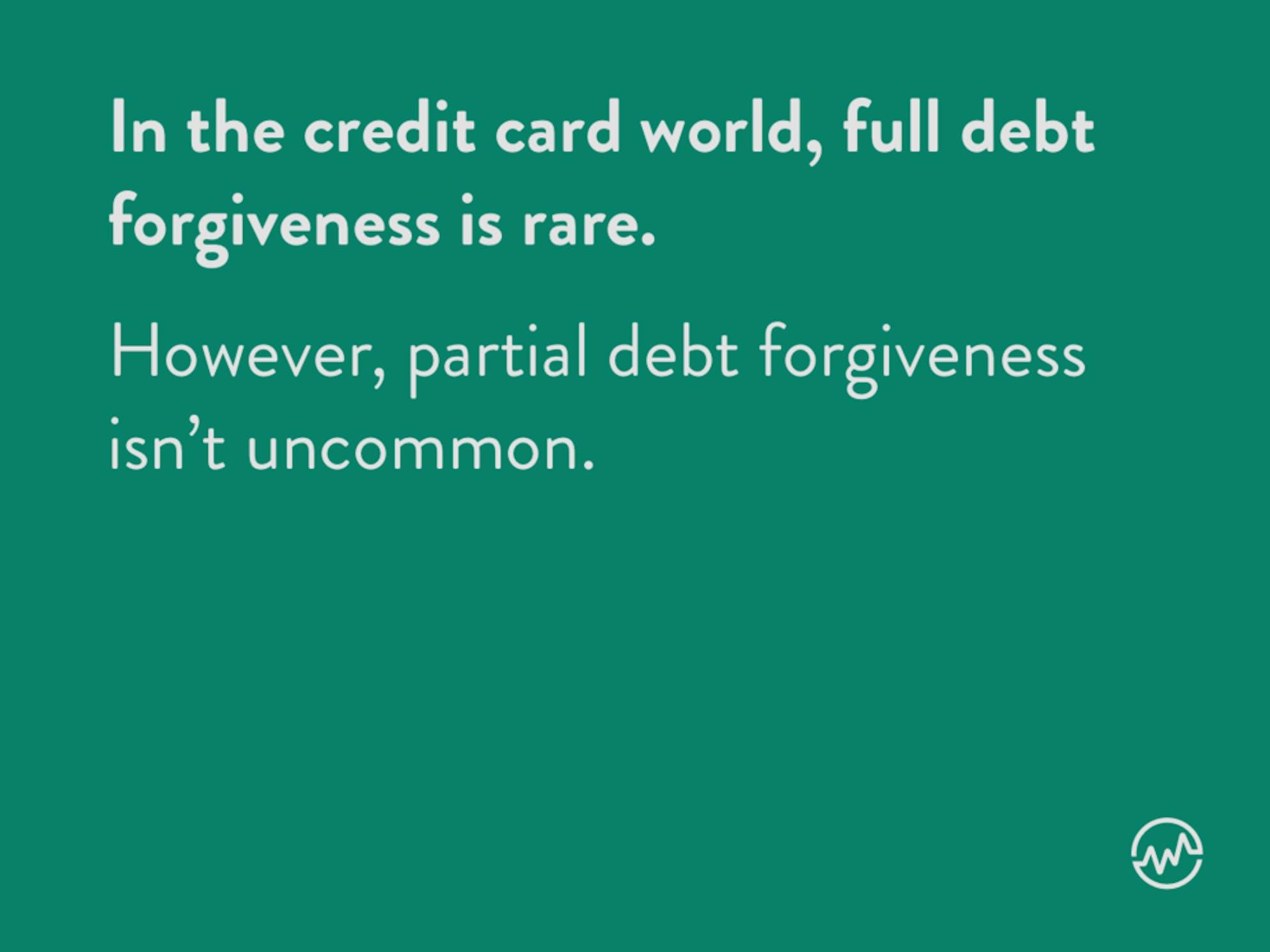 Credit card debt forgiveness