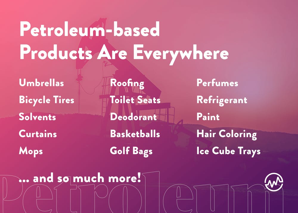 Petroleum based products