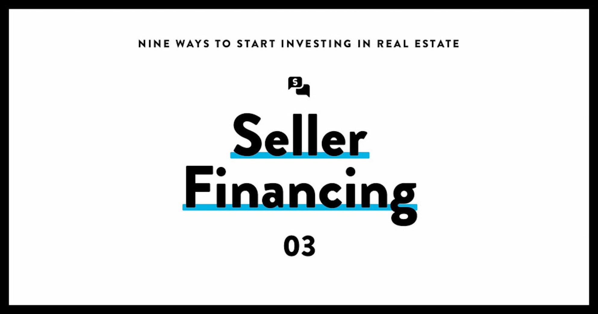 Invest in real estate 03 seller financing