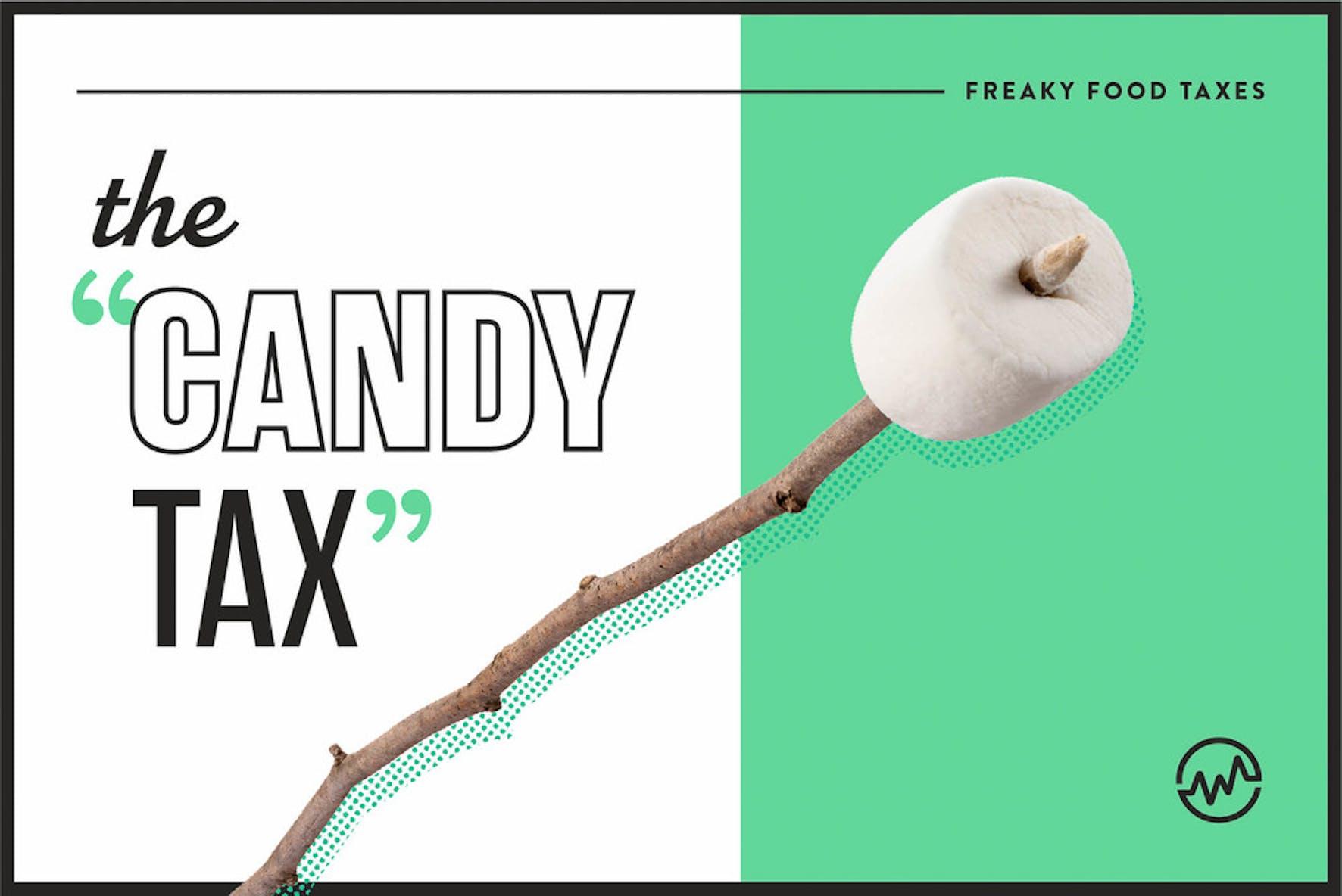 weird food taxes - the candy tax for marshmallows