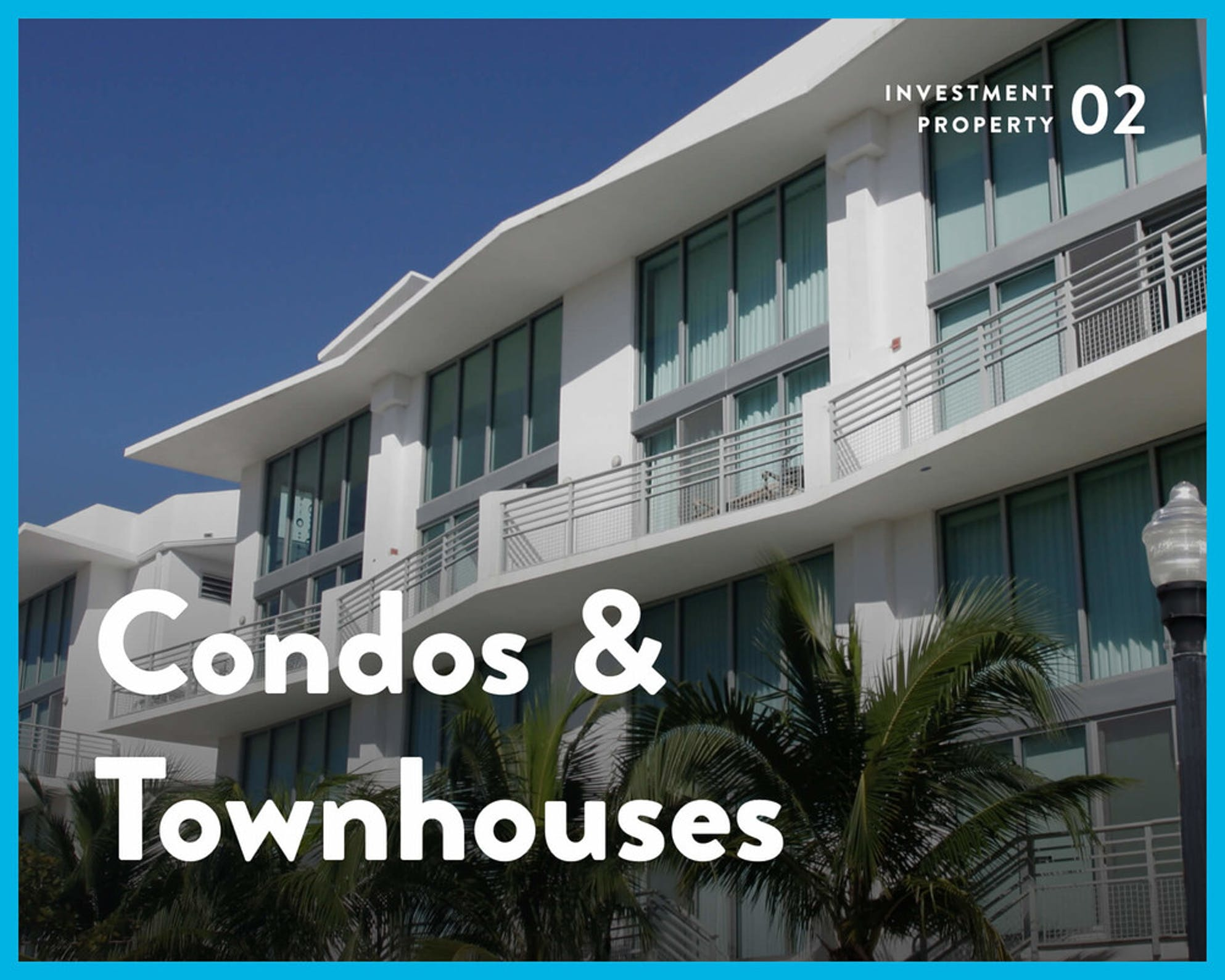 Real estate investment condos townhouses