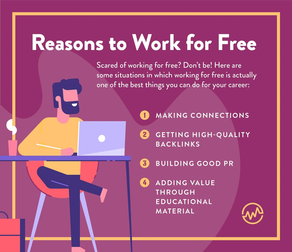 4 reasons to work for free