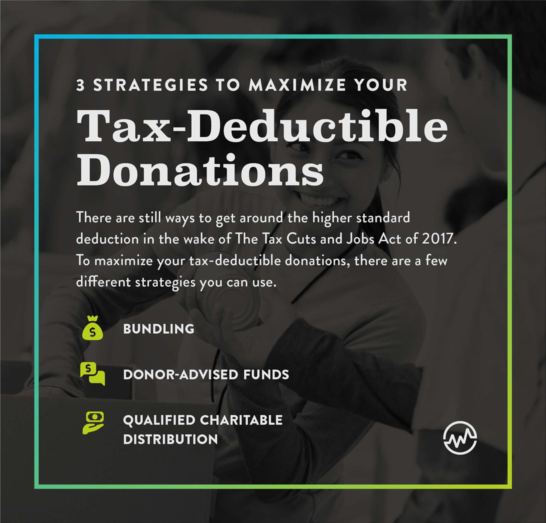 3 strategies to maximize your tax deductible donations