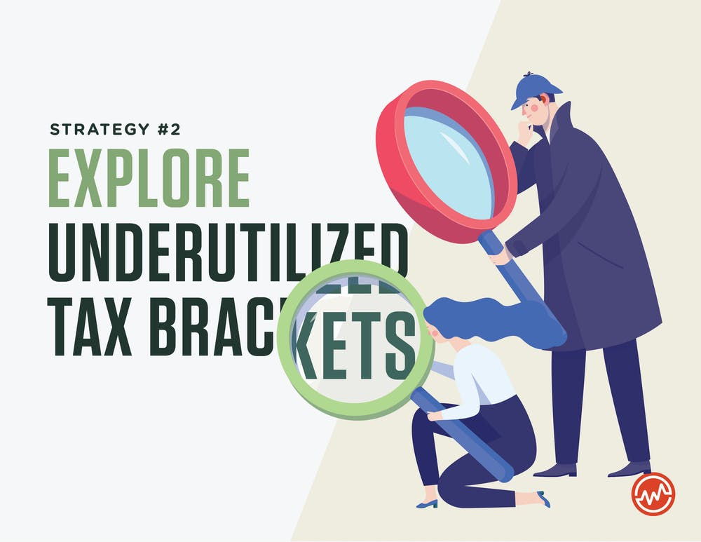 How to pay less taxes: Explore underutilized tax brackets is another strategy to pay less taxes