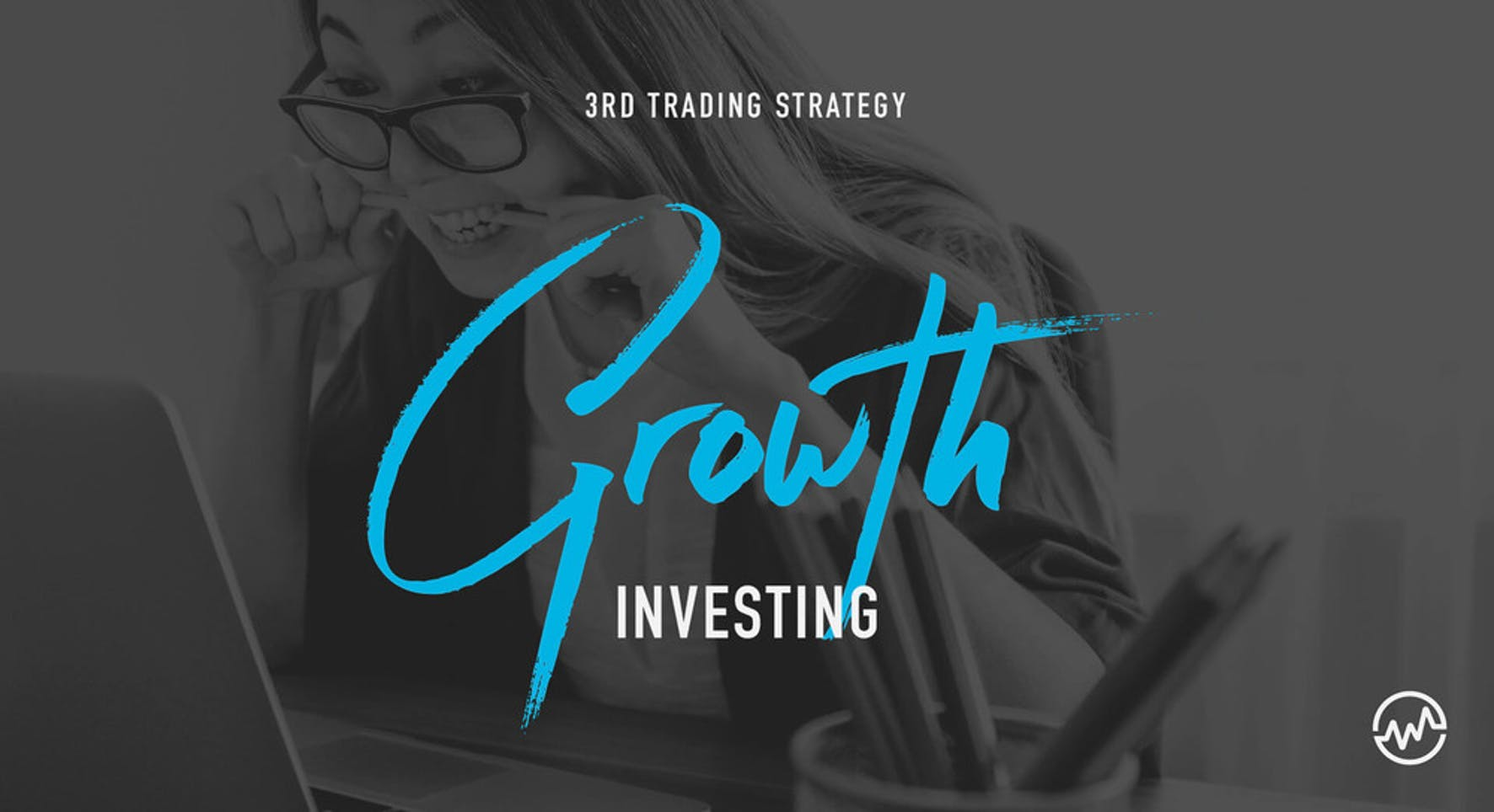 Learning the investing strategy growth investing on a laptop computer
