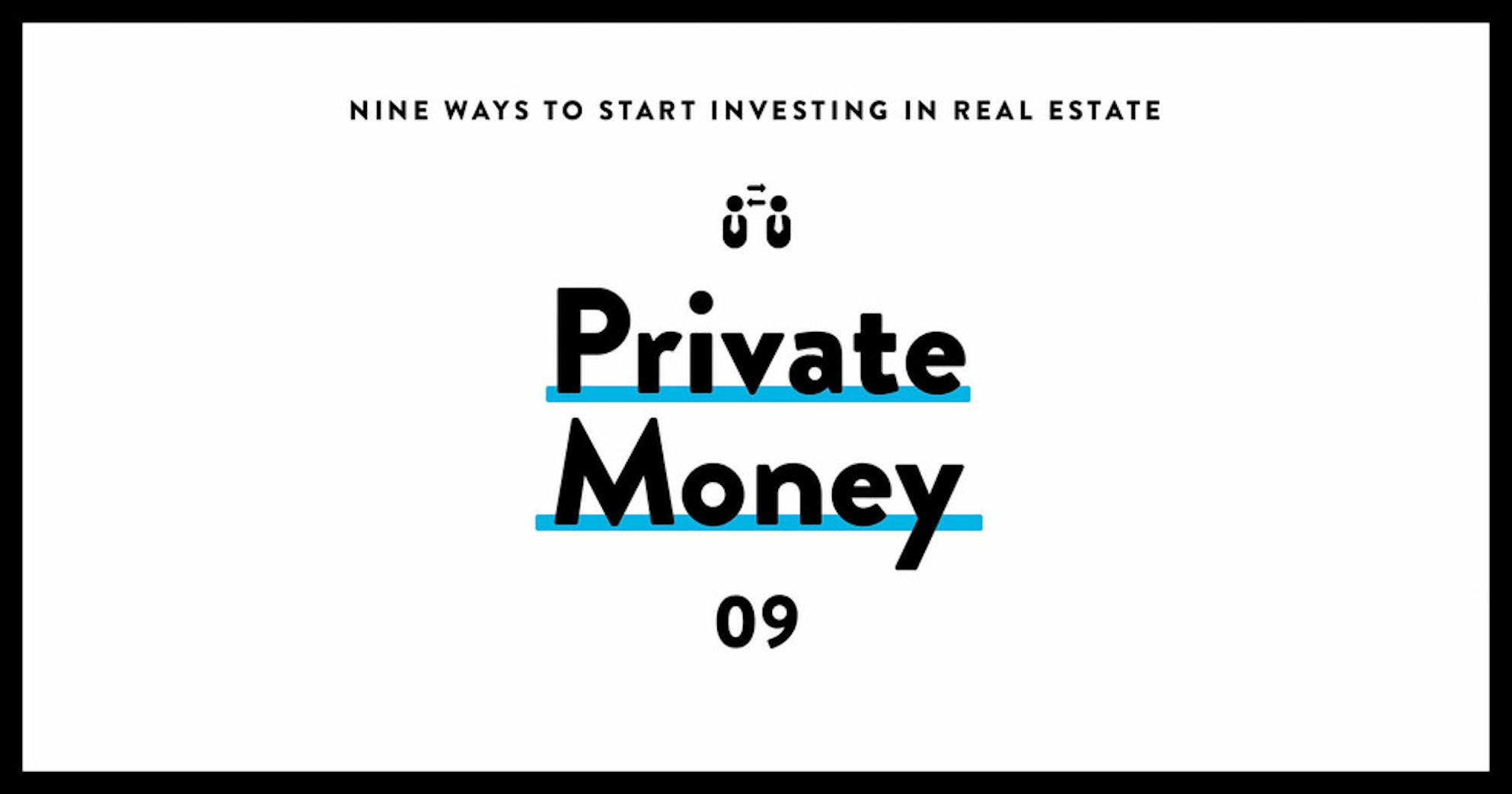 how to invest in real estate with little money 09 private money