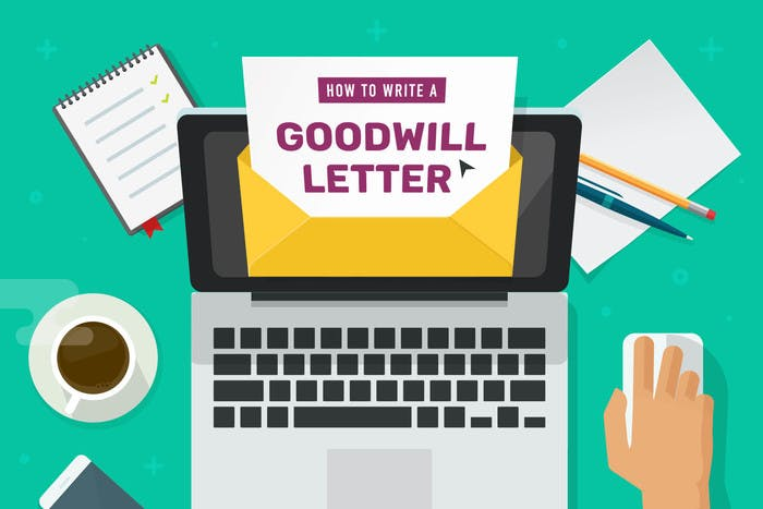 How to Write A Goodwill Letter That WORKS [Templates