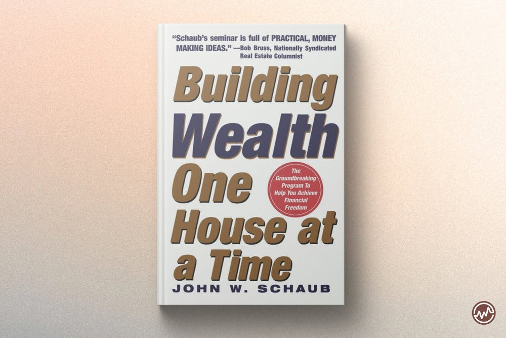 Best Real Estate Book: Building Wealth One House at a Time by John Schaub