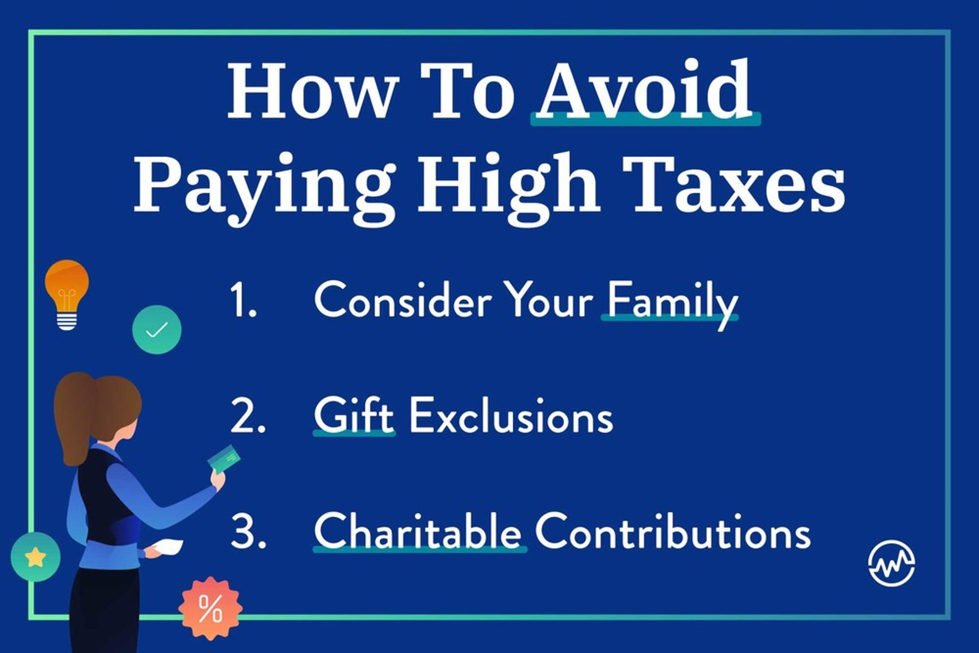 How to avoid paying high taxes by using tax strategies