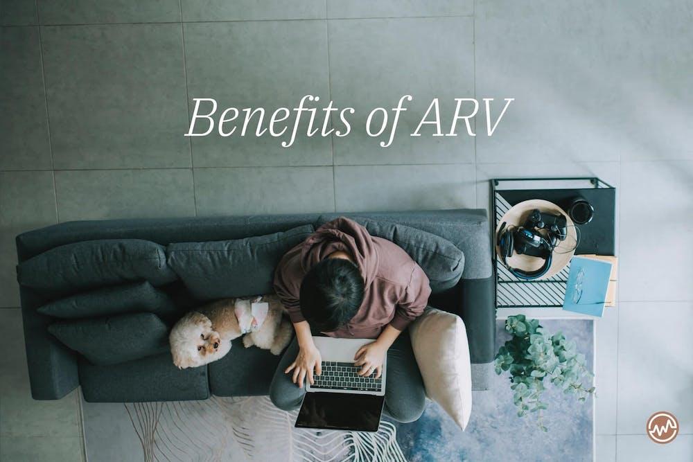 Benefits of ARV