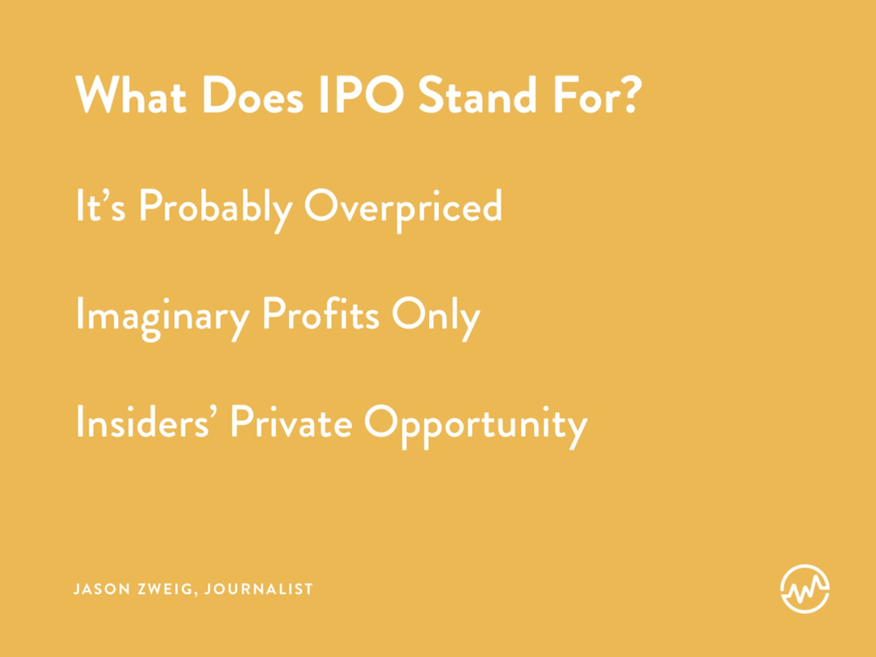 What does an IPO stand for?