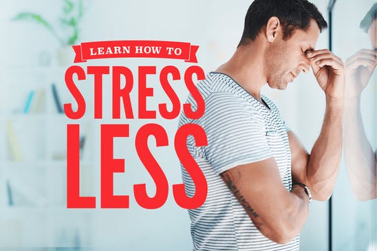 Learning how to stress less