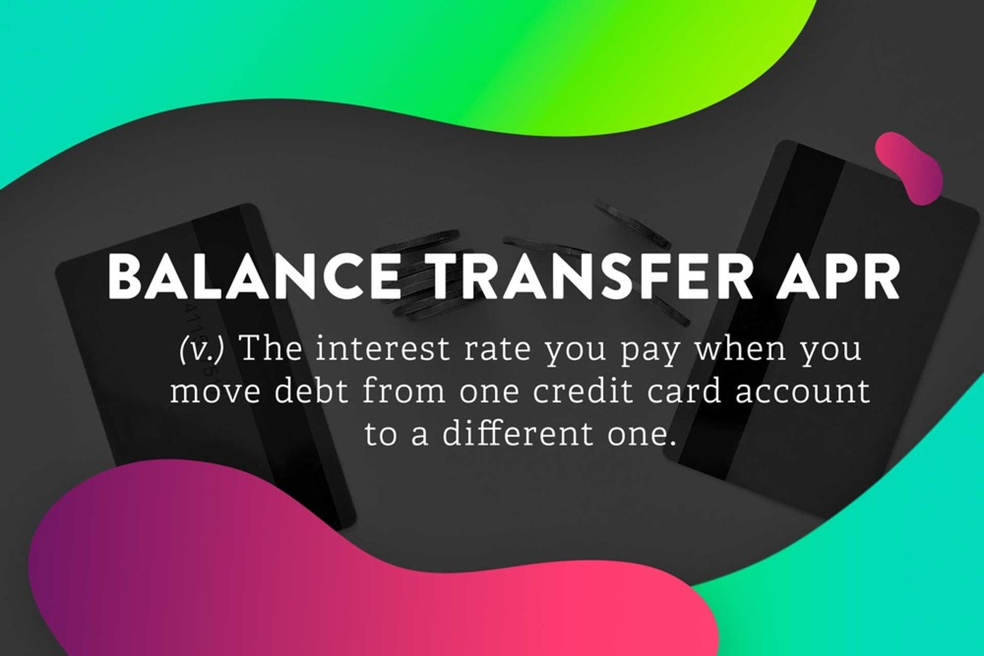 The definition of Balance Transfer APR