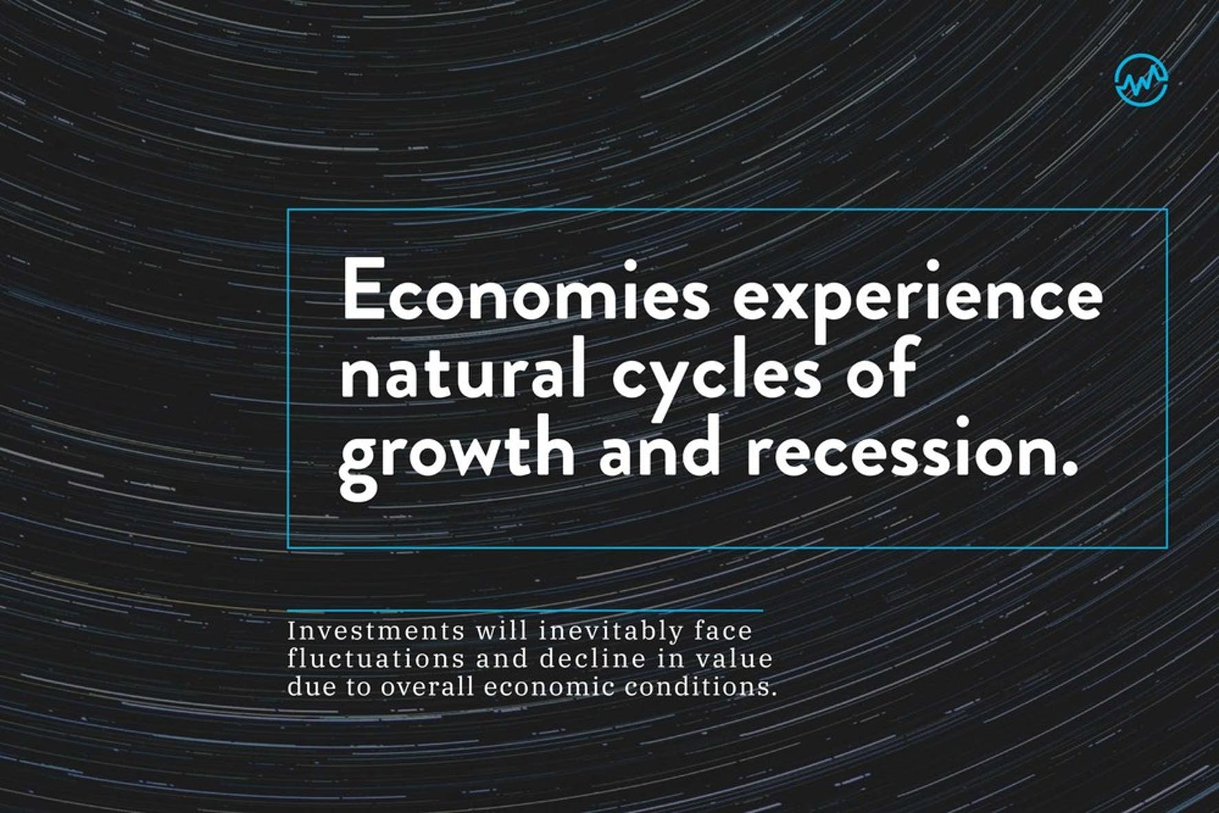 Economies experience natural cycles of growth and recession graphic