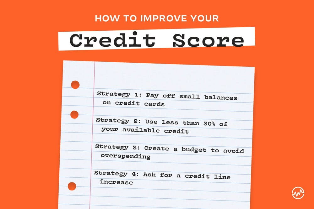 How to improve your credit score: 4 strategies