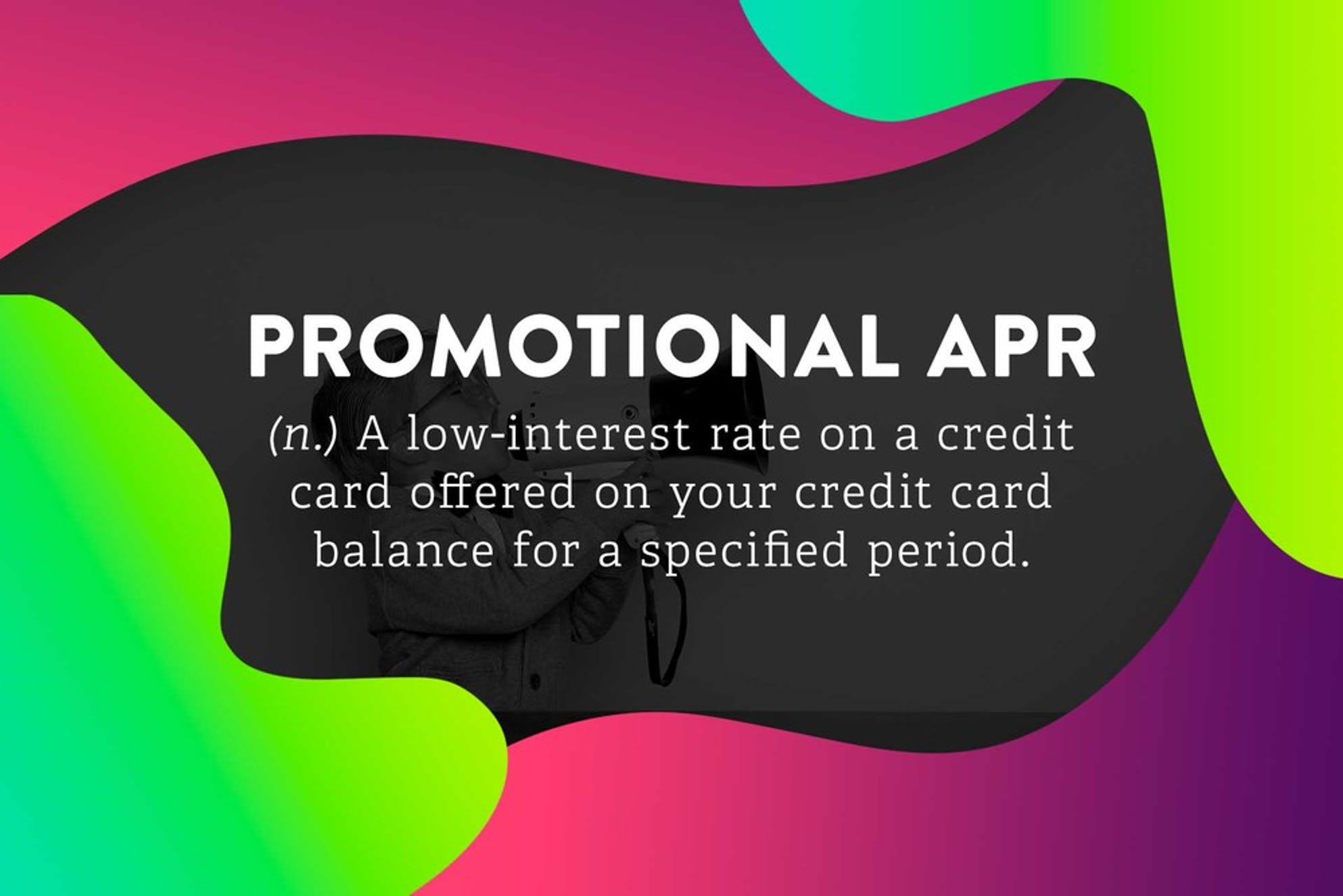 The definition of Promotional APR