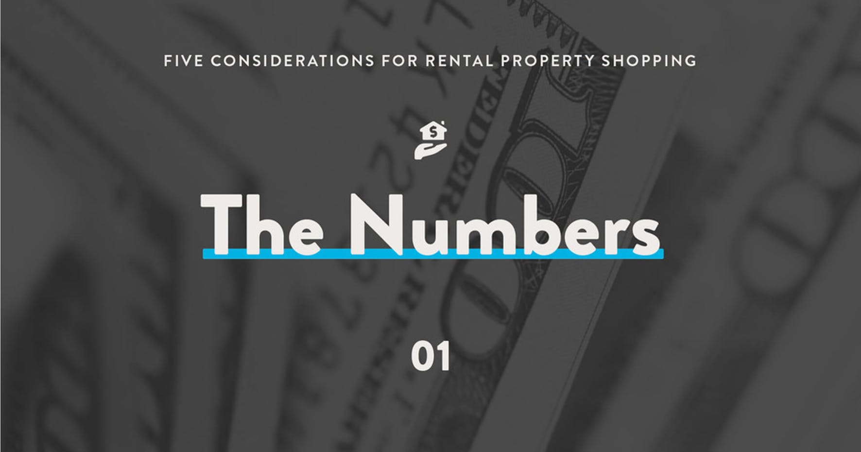 5 considerations for rental property shopping: 1 - Numbers