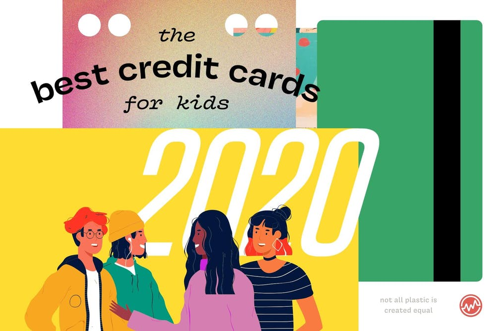 Best credit cards for kids in 2020