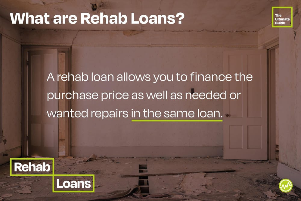 A rehab loan allows you to finance the purchase price as well as needed or wanted repairs in the same loan.