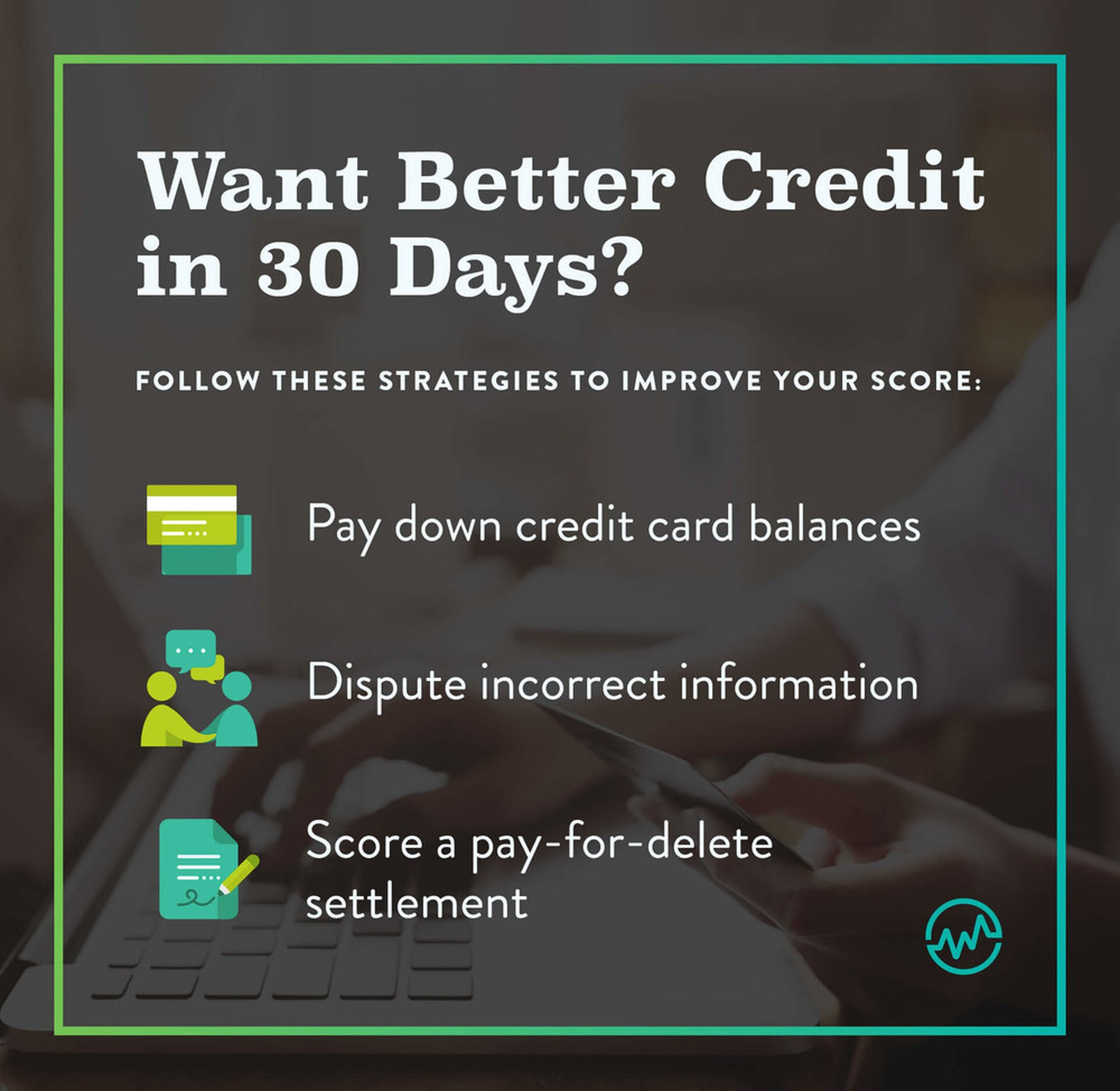Infographic showing how to improve your credit score in 30 days