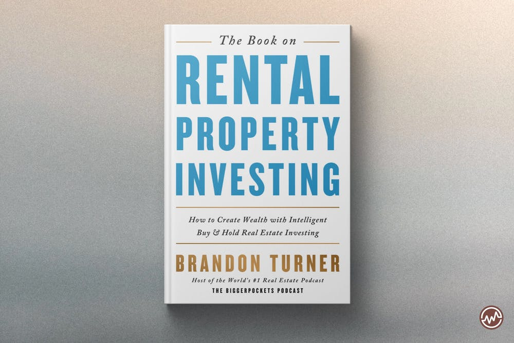 Best Real Estate Book: The Book on Rental Property Investing: How to Create Wealth With Intelligent Buy and Hold Real Estate Investing by Brandon Turner