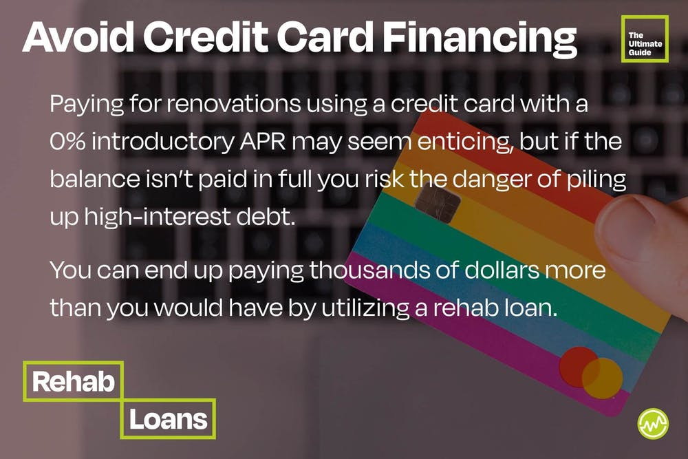 Avoid using credit cards for home rennovations