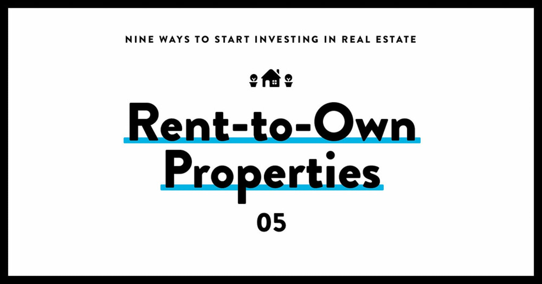 investing in real estate 05 rent-to-own properties