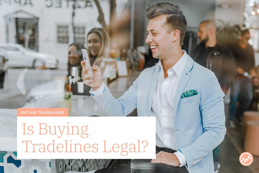 Is Buying Tradelines Legal?