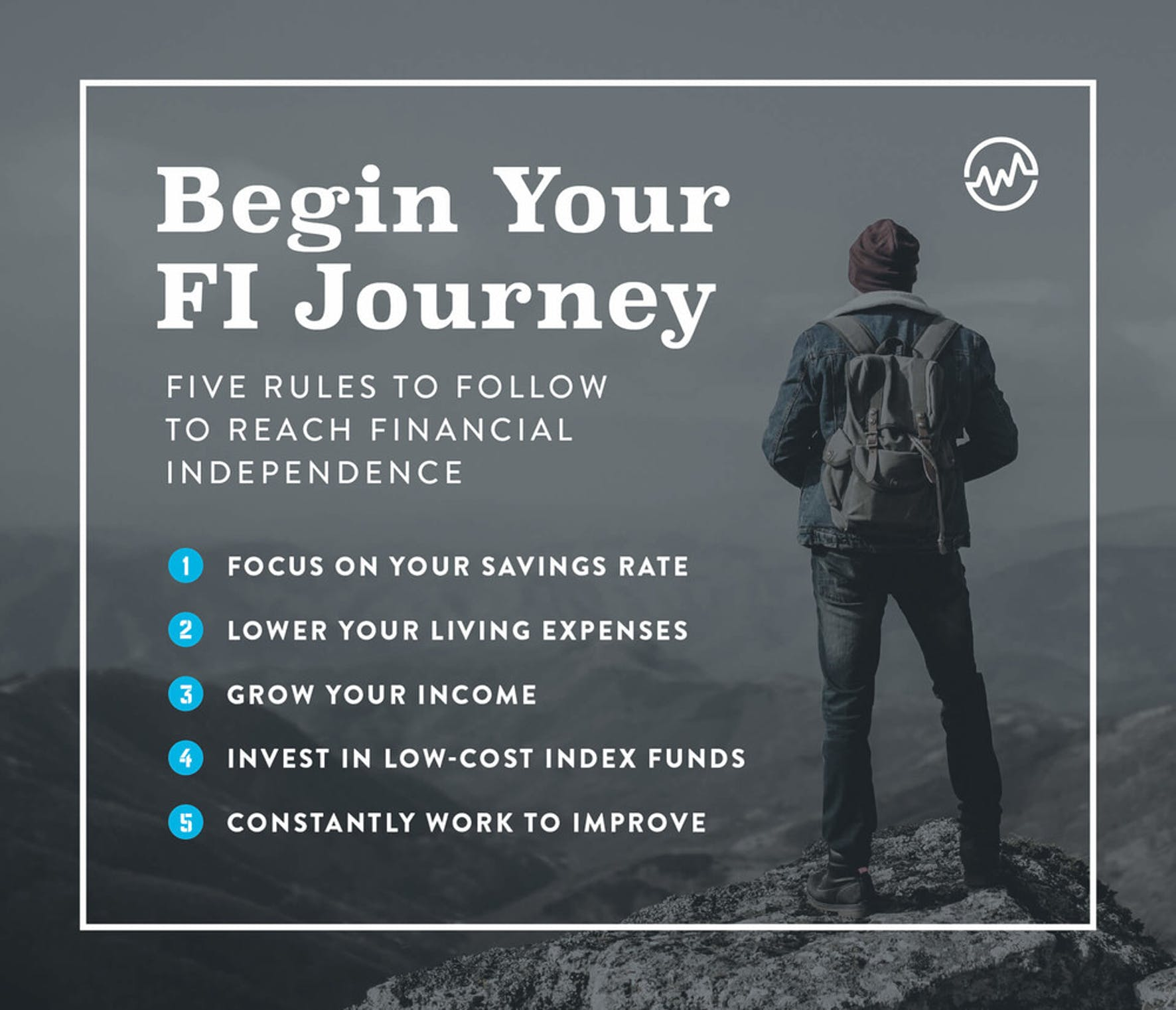 Begin your financial independence journey